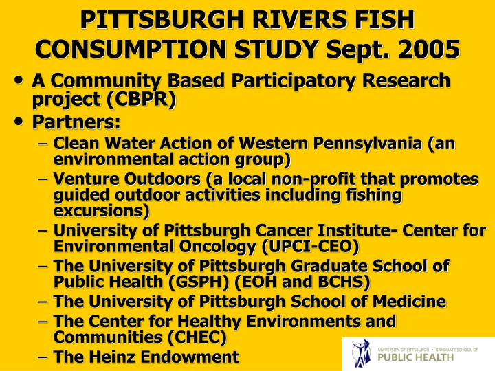 PITTSBURGH RIVERS FISH CONSUMPTION STUDY Sept. 2005