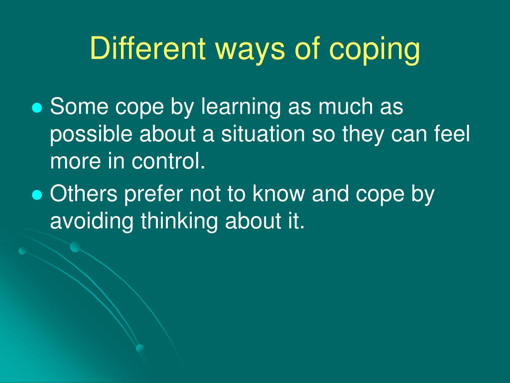 Different ways of coping