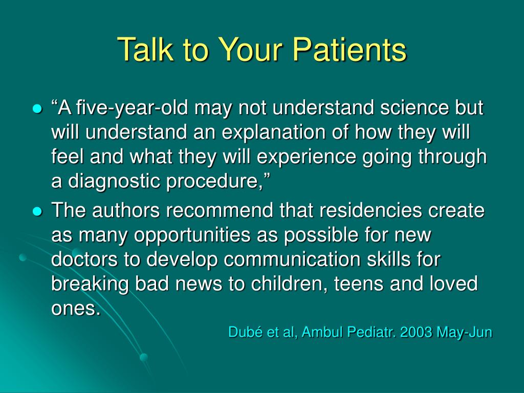 Talk to Your Patients
