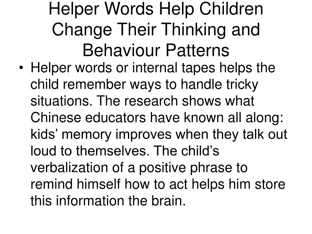 Helper Words Help Children Change Their Thinking and Behaviour Patterns