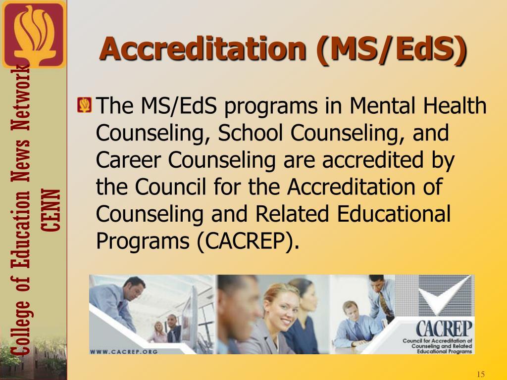 Accreditation (MS/EdS)