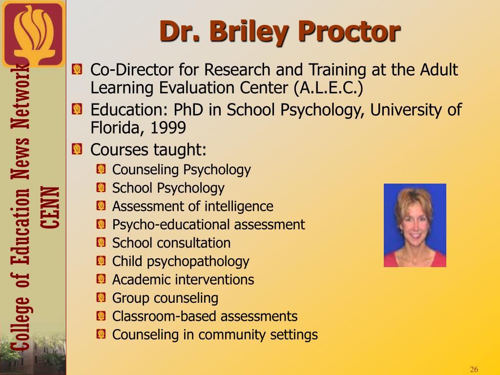 Dr. Briley Proctor