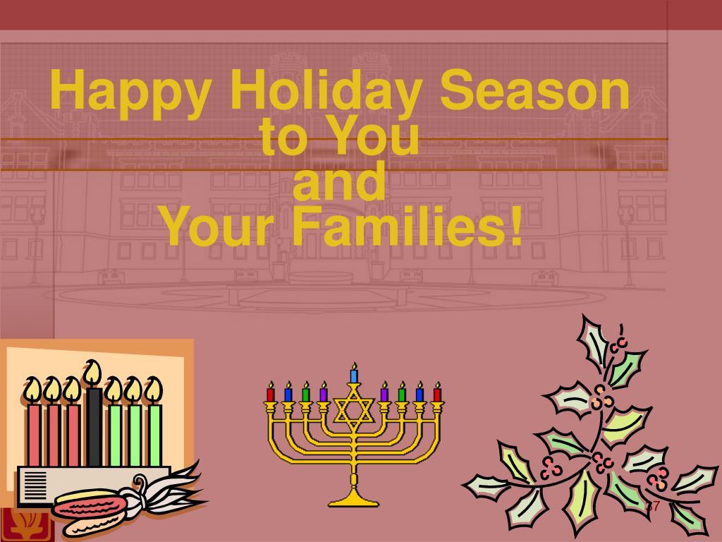 Happy Holiday Season to You