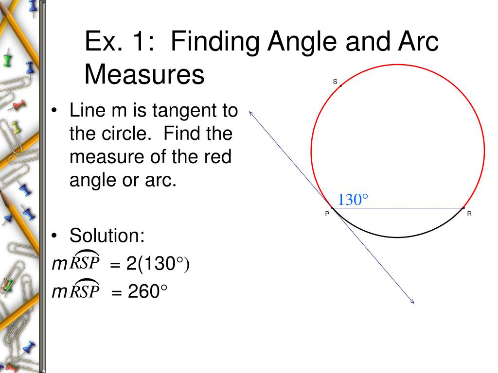 Ex. 1:  Finding Angle and Arc Measures