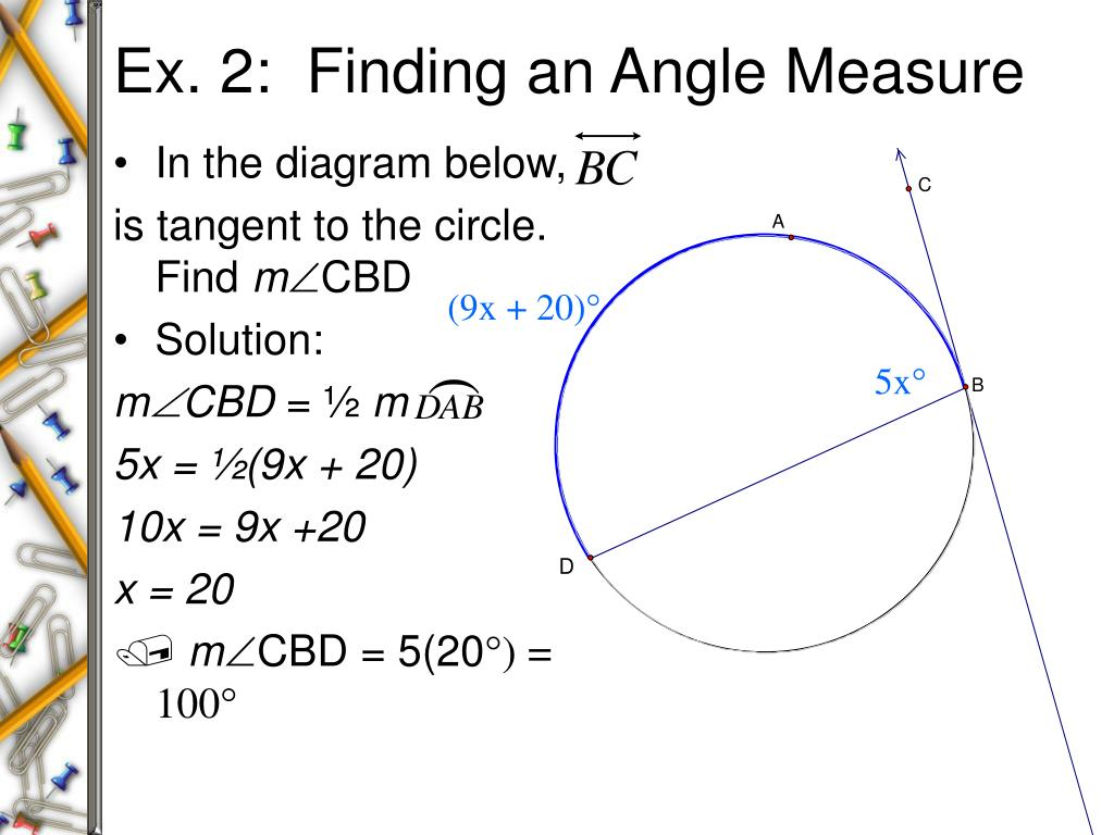 Ex. 2:  Finding an Angle Measure