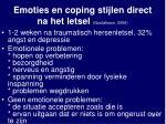 emoties en coping stijlen direct na het letsel gustafsson 2006