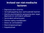 invloed van niet medische factoren