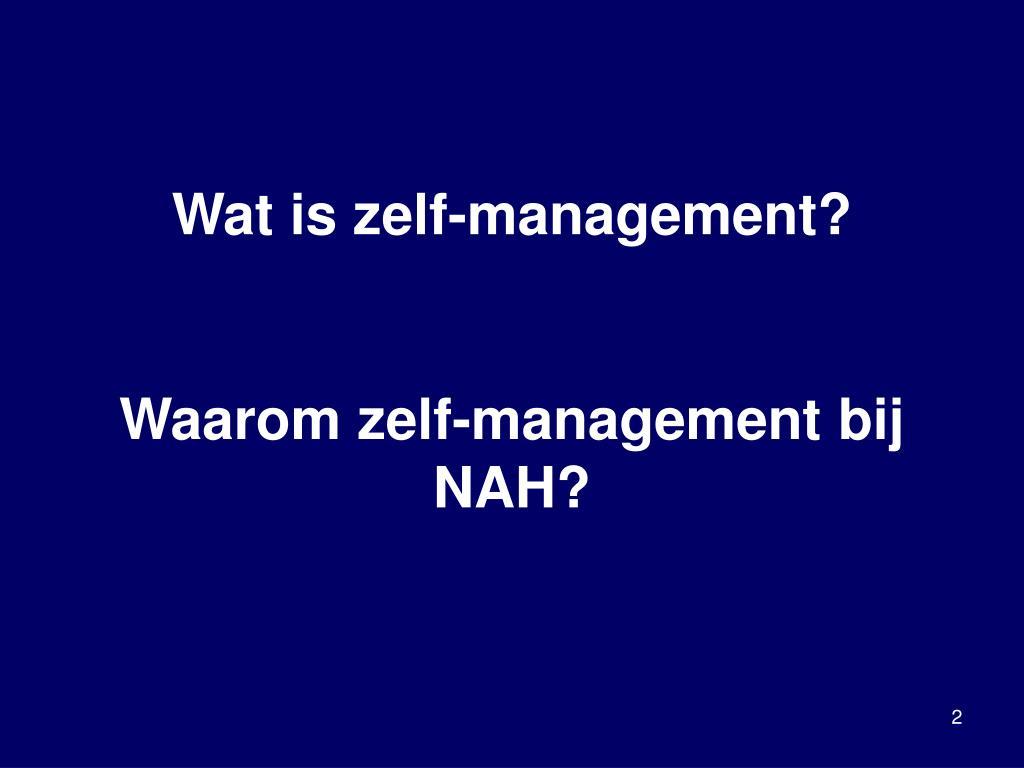 Wat is zelf-management?