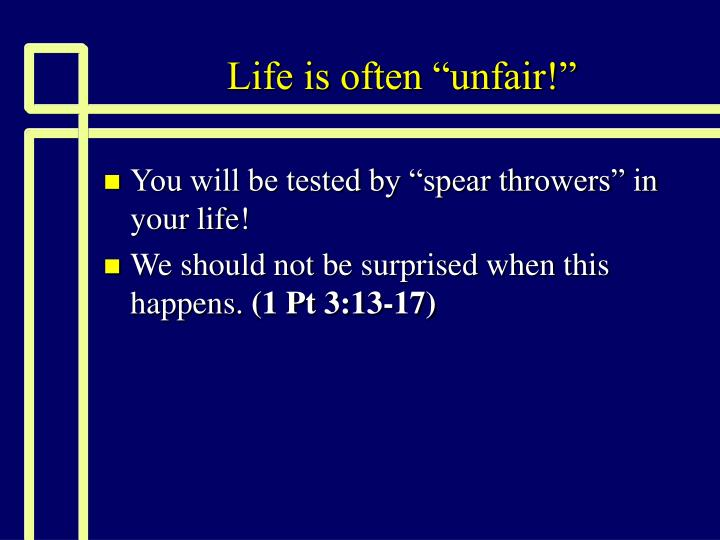 Life is often unfair2