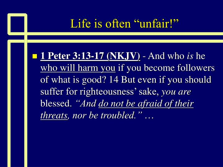 Life is often unfair3