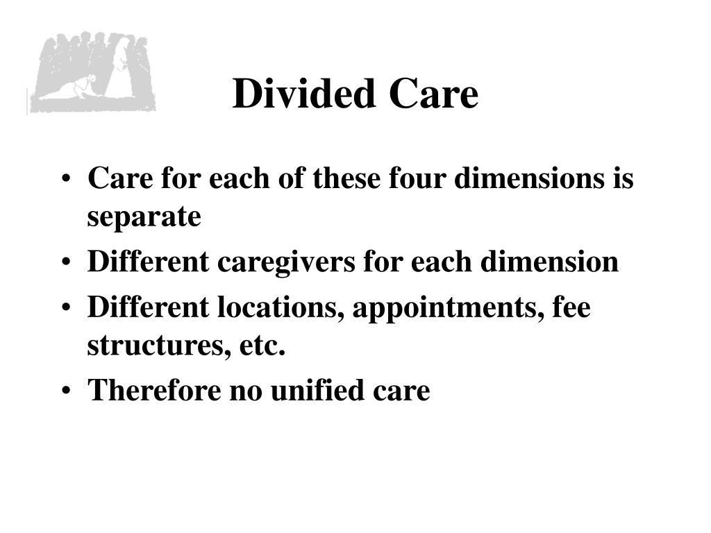 Divided Care