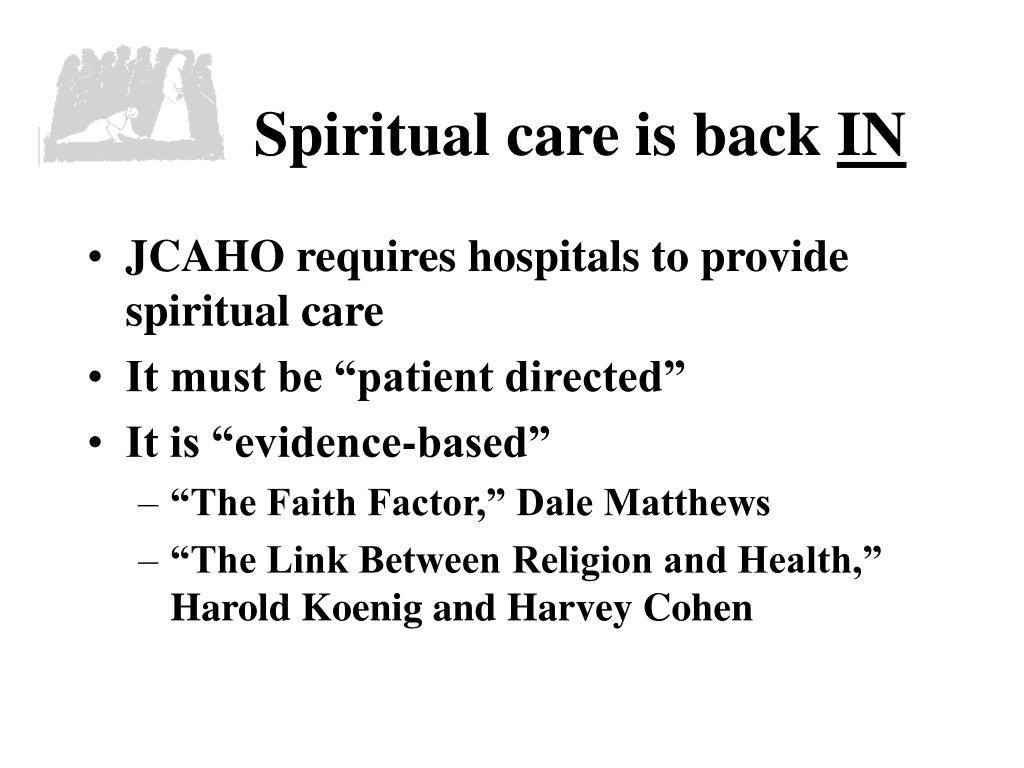 Spiritual care is back