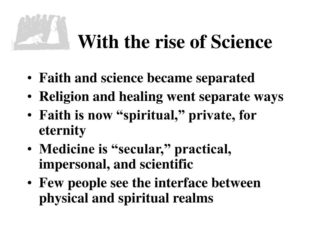 With the rise of Science