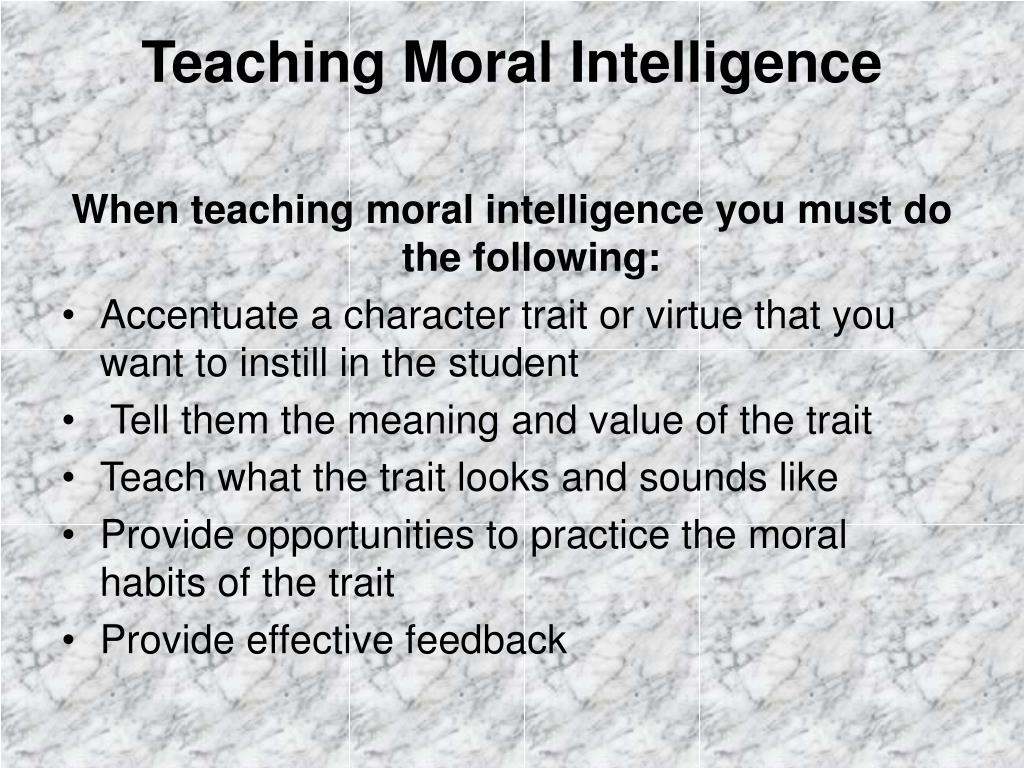 Teaching Moral Intelligence