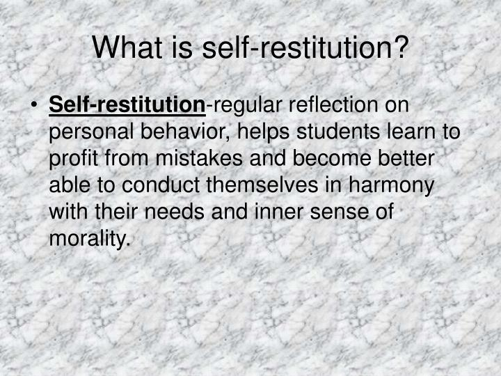 What is self restitution