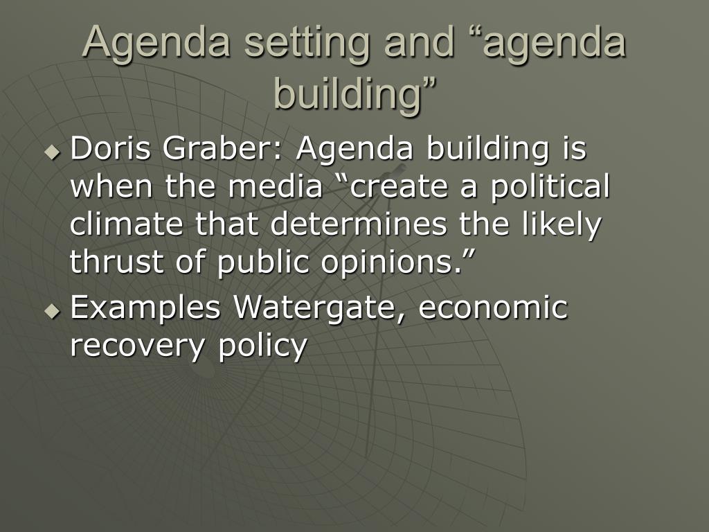 "Agenda setting and ""agenda building"""