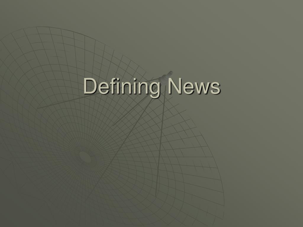 Defining News