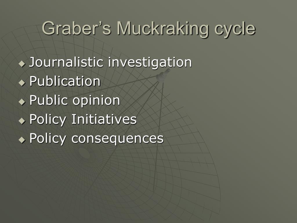 Graber's Muckraking cycle