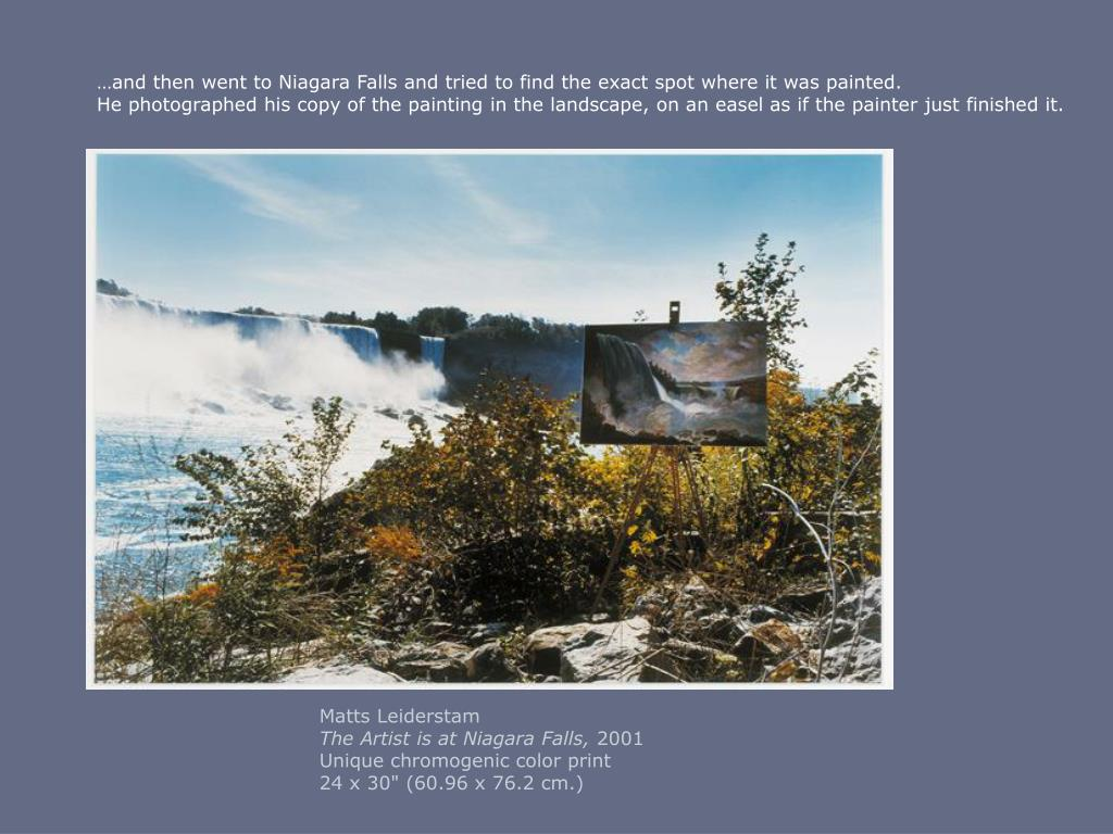 …and then went to Niagara Falls and tried to find the exact spot where it was painted.
