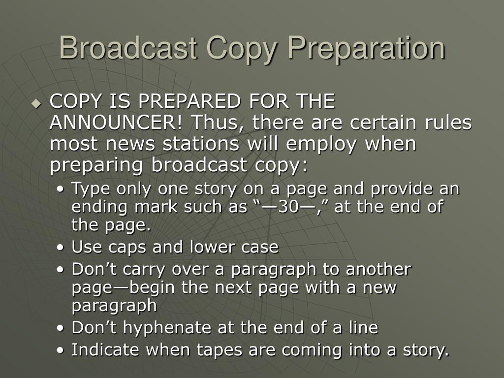 Broadcast Copy Preparation