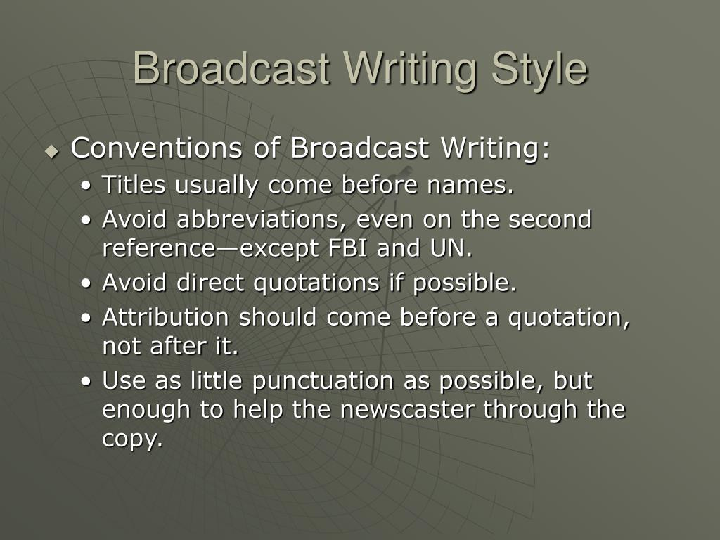 Broadcast Writing Style
