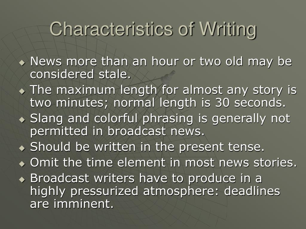 Characteristics of Writing