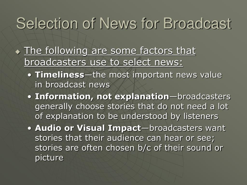Selection of News for Broadcast