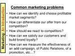 common marketing problems