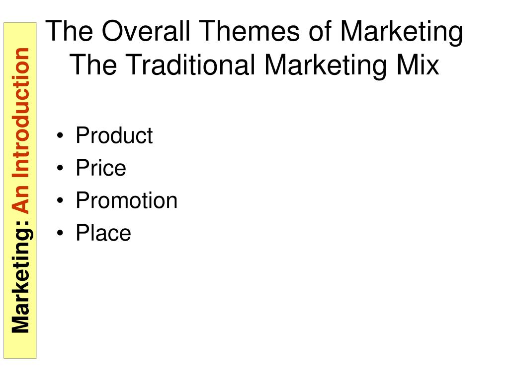 The Overall Themes of Marketing