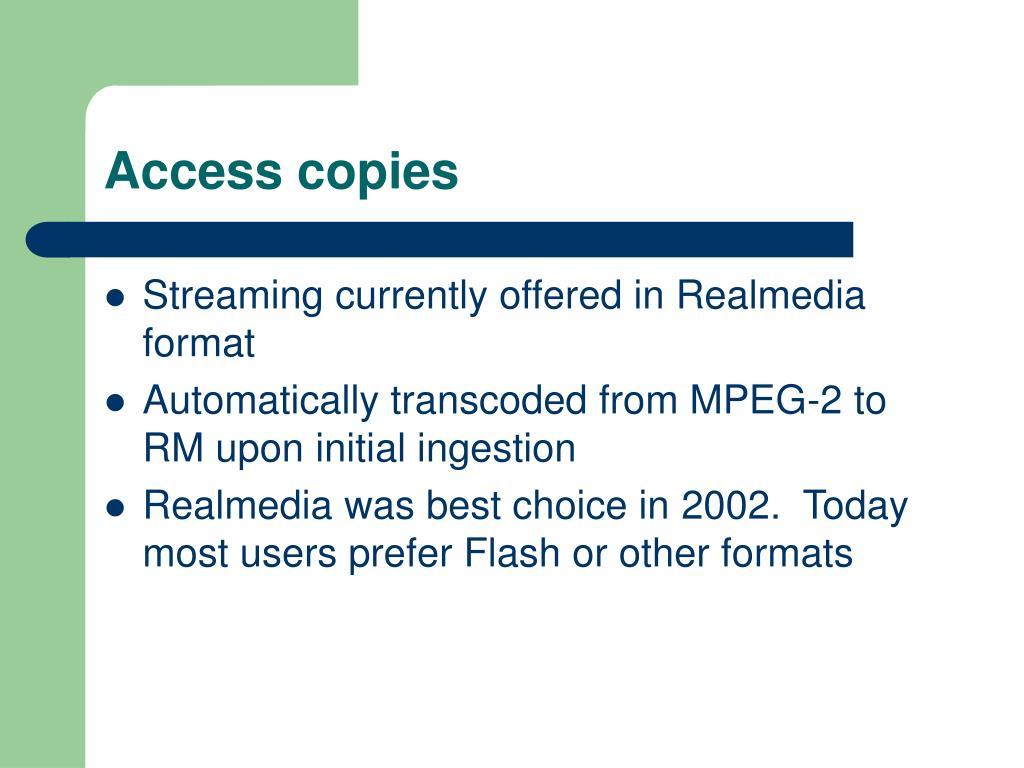 Access copies