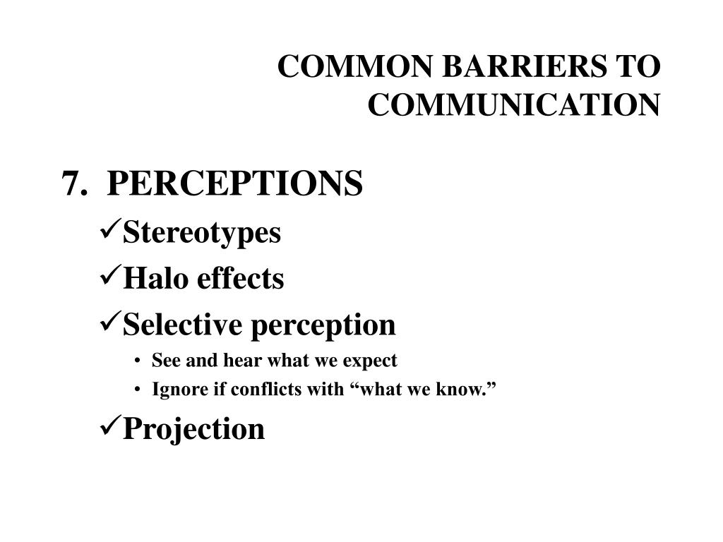 perceptual barriers to communication