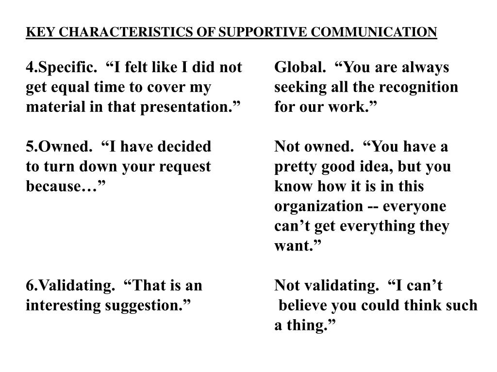 KEY CHARACTERISTICS OF SUPPORTIVE COMMUNICATION