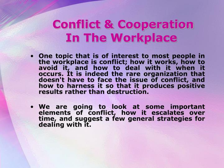Conflict cooperation in the workplace