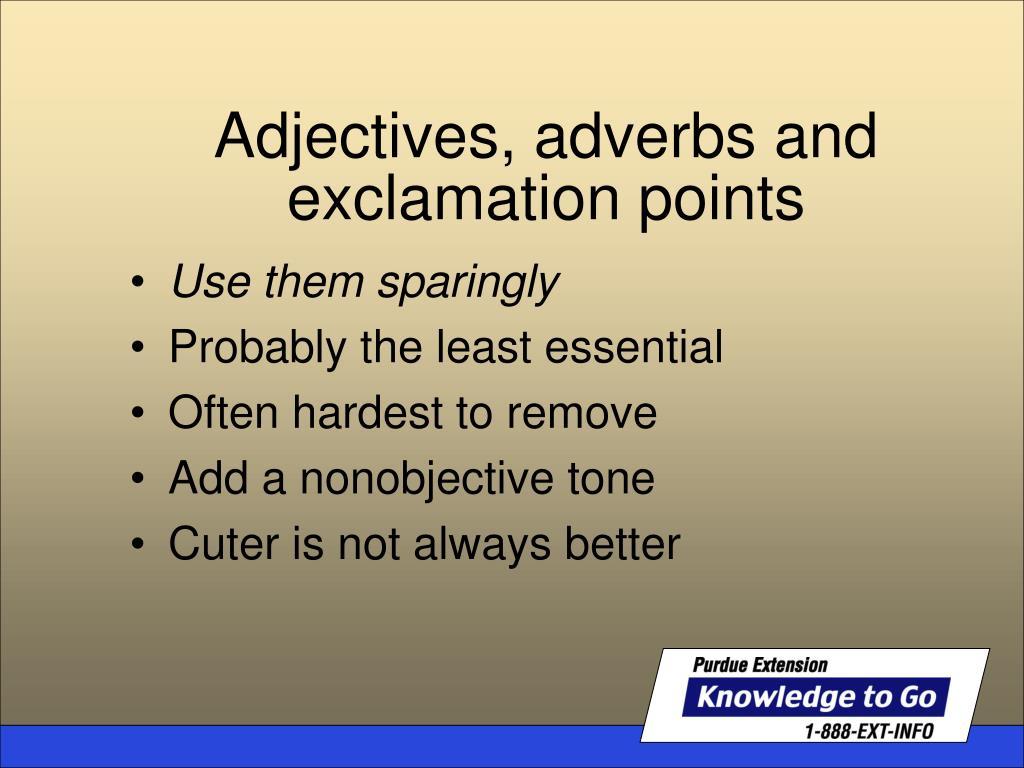 Use them sparingly