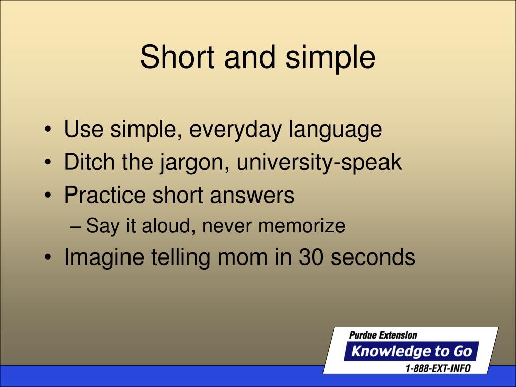 Use simple, everyday language