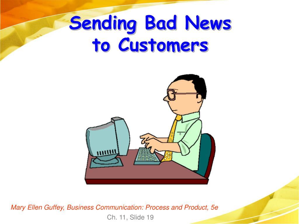 Sending Bad News