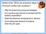 defiant kids what are proactive steps to minimize conflict with students
