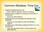 common mistakes time out