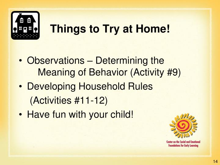 Things to Try at Home!