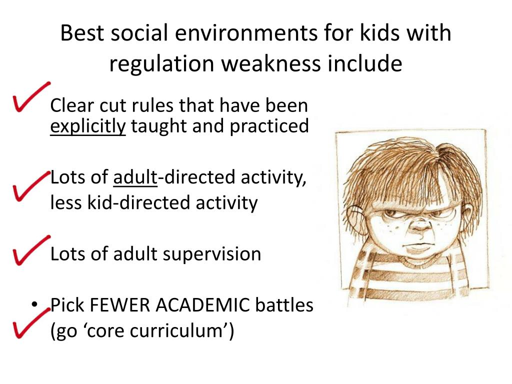 Best social environments for kids with regulation weakness include