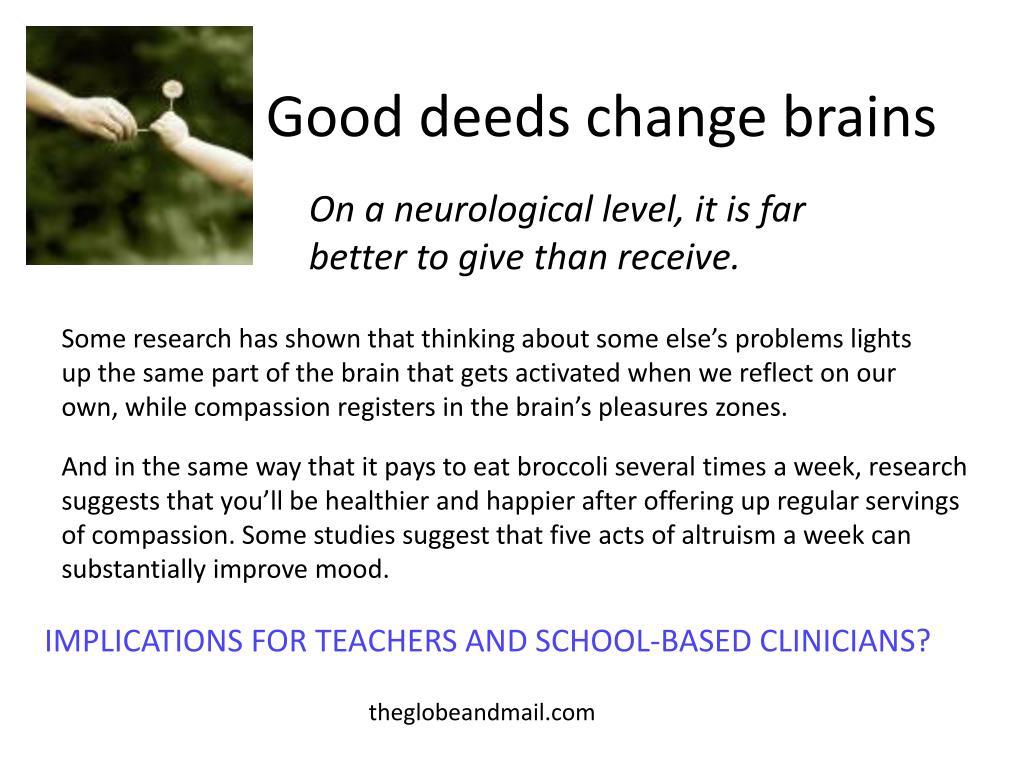Good deeds change brains