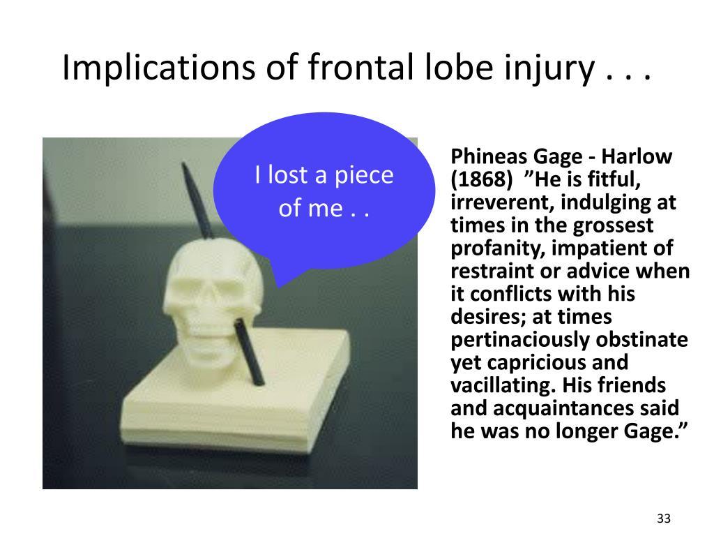 Implications of frontal lobe injury . . .