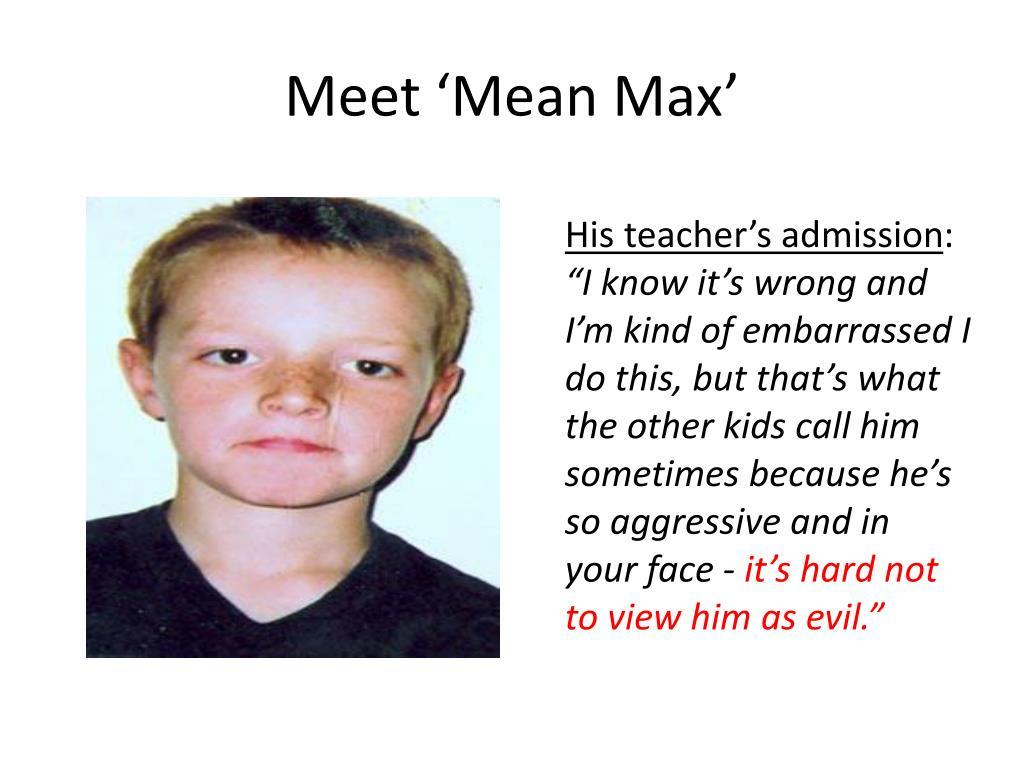 Meet 'Mean Max'