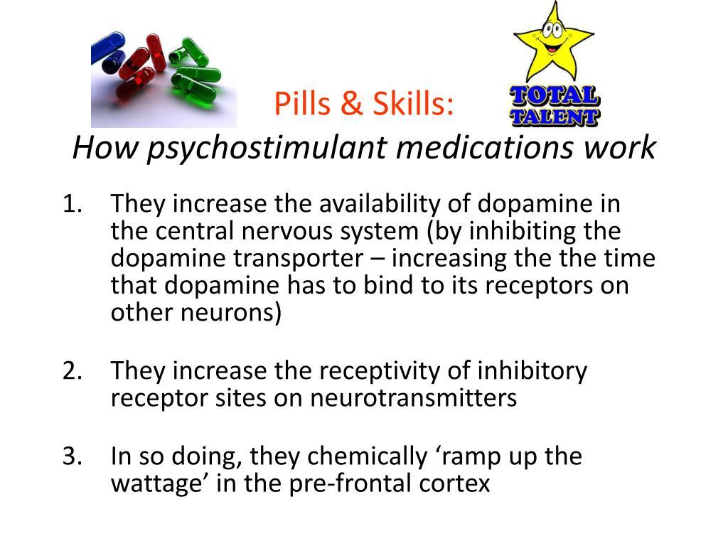 Pills & Skills: