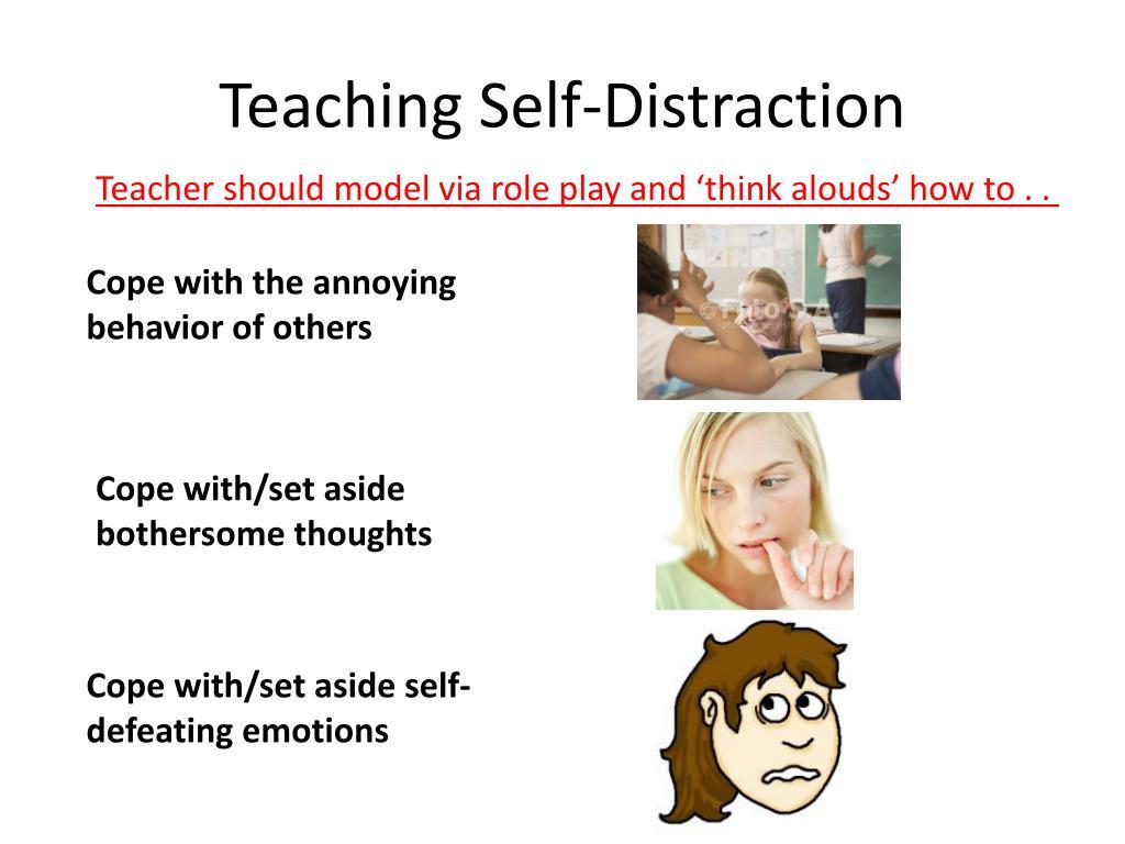 Teaching Self-Distraction
