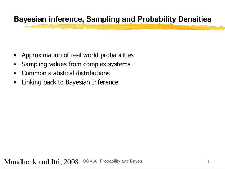 Bayesian inference sampling and probability densities