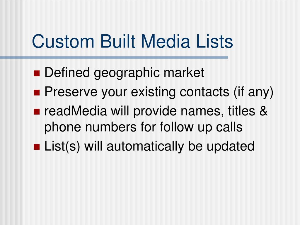 Custom Built Media Lists