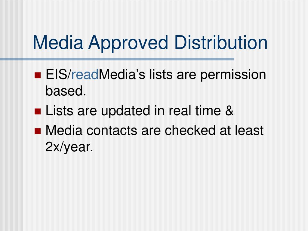 Media Approved Distribution
