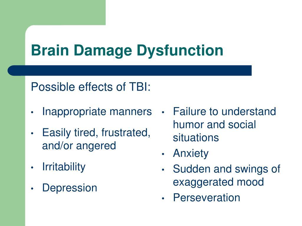Brain Damage Dysfunction