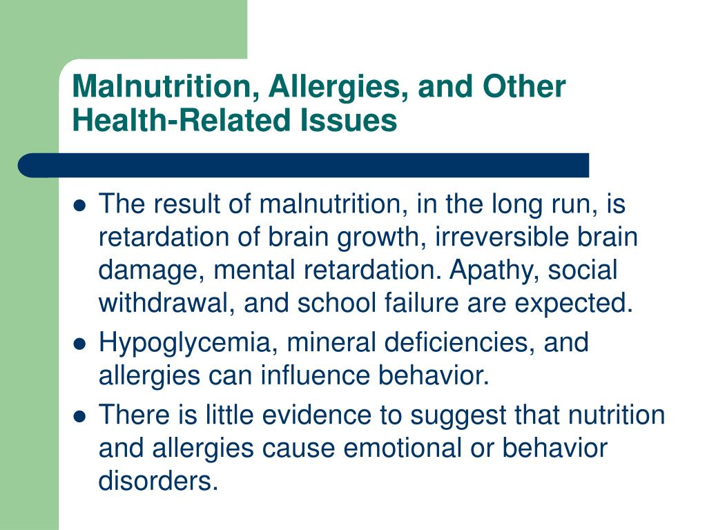 Malnutrition, Allergies, and Other Health-Related Issues